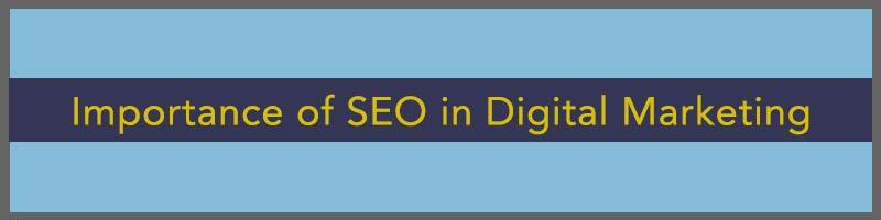 importance of seo, importance of seo in digital marketing, digital marketing, local seo, content marketing