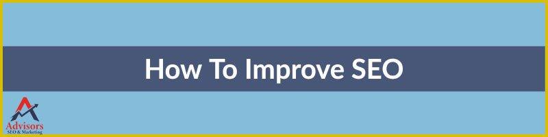 How To Improve SEO, improve seo, how to improve seo on google, how to improve website seo